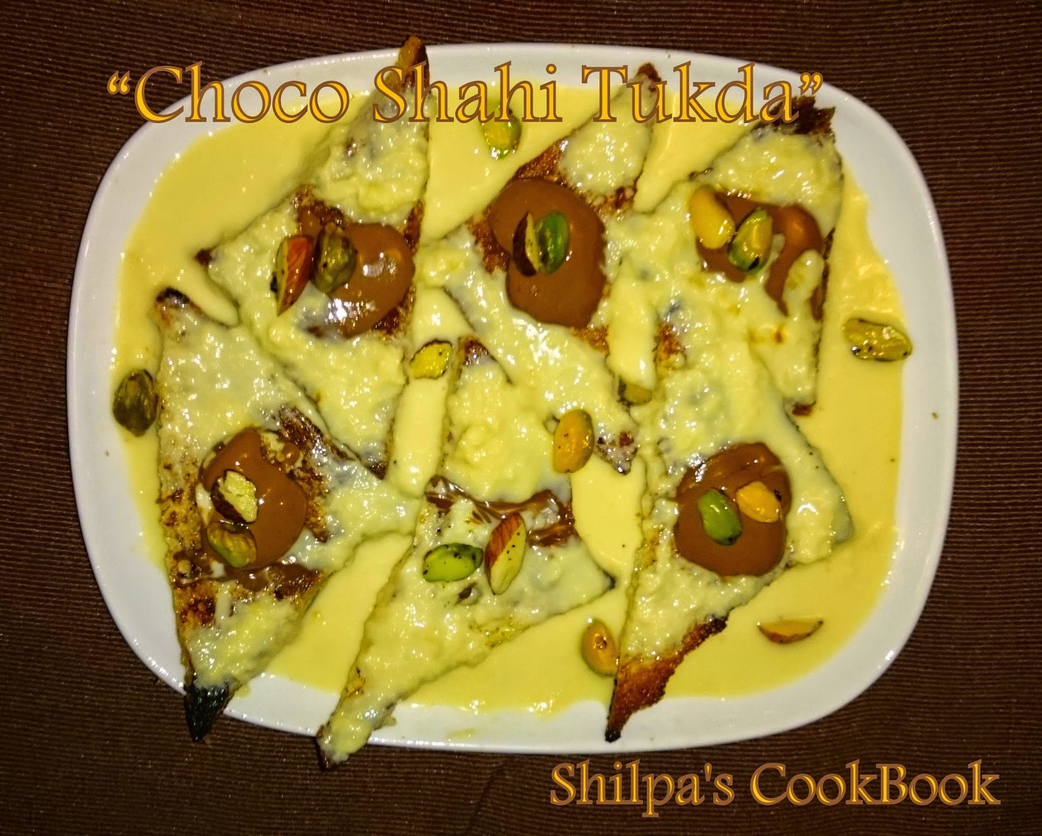 "3 years of Blogging recipes.... ........ ......... ........ ......... ......    #403 - Special treat ""Choco Shahi Tukda"""
