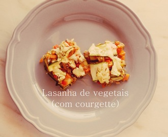 Lasanha de vegetais e courgette (em vez de massa) - Meatless Monday #6