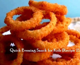 Tip# 83: Quick Evening Snack For kids (Recipe 2)