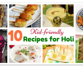 10 Kid Friendly Recipes for Holi