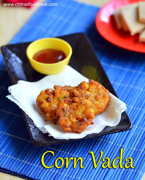 Corn Vada Recipe - Sweet Corn Fritters
