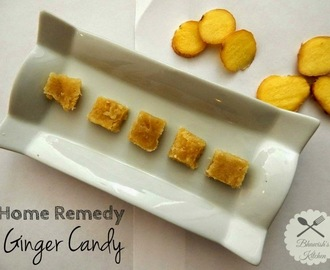 Ginger Candy |  Inji Murabba | Home Remedy for Nausea and Digestion problem