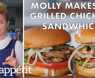 Molly Makes a Grilled Chicken Sandwich | From the Test Kitchen | Bon Appétit - YouTube