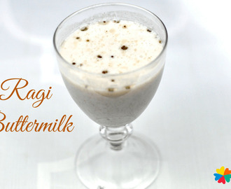 Ragi Buttermilk Recipe – Refreshing Summer Drink