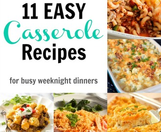 Easy Casserole Recipes for Busy Weeknight Dinners