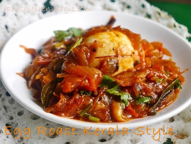 Kerala Style Egg Roast/ Nadan Mutta Curry For Appam, Idiyappam, Puttu or Chappathi