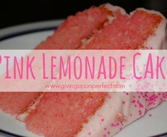 Turning Lemons into a Pink Lemonade Cake