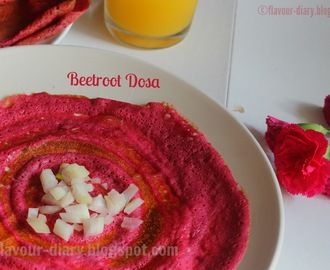 Beetroot Dosa | Dosa Recipe | South Indian Breakfast Recipe | Flavour Diary