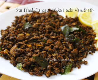 CLAMS MEAT STIR FRIED / KERALA STYLE KAKKA IRACHI VARUTHATH
