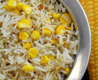Corn Pulao | Sweet Corn Rice | Sweet Corn Pulao Recipe