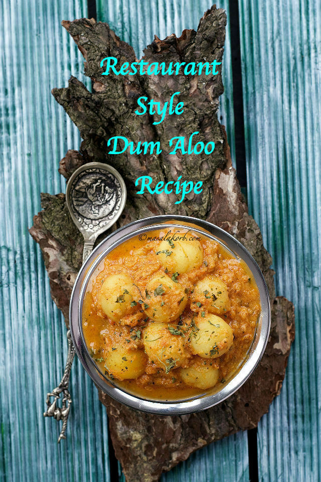 Restaurant Style Dum Aloo Recipe  | How to make Dum Aloo Punjabi | Aloo Dum Curry Recipe | Recipe for Potato Curry Indian | Punjabi Dum Aloo Recipe