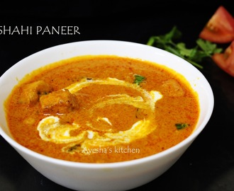 SHAHI PANEER RECIPE / HOW TO MAKE SHAHI PANEER