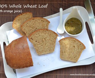 100% Whole wheat sandwich loaf 2 – with orange juice