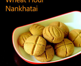 Whole Wheat Nankhatai – Atta Nankhatai Recipe