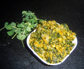 Methi Besan Bhaji -- Methi Senagapindi Kura -- Fenugreek Leaves Curry