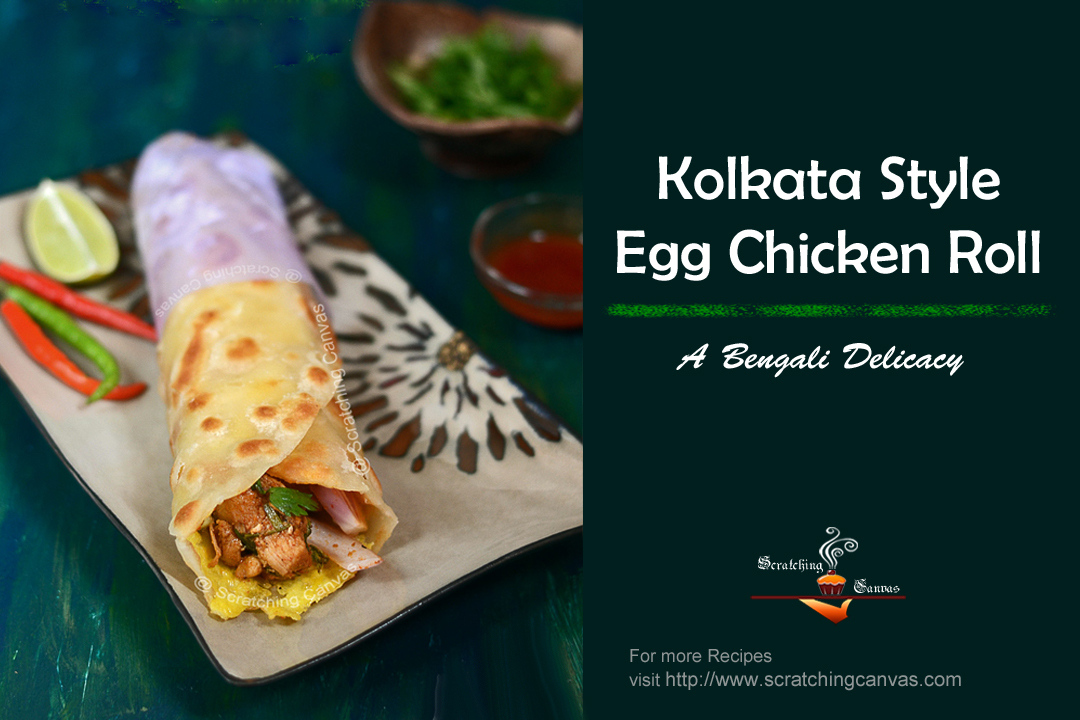 Kolkata Style Chicken Egg Roll | Bengali Chicken Kati Roll | Kolkata Street Food