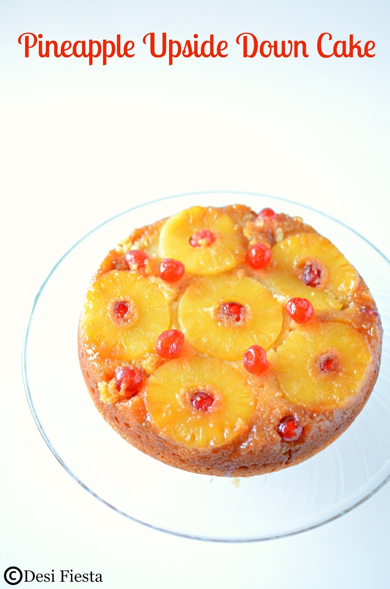 Pineapple Upside Down Cake | Eggless Pineapple Upside Down Cake