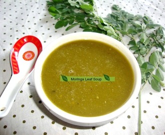 Murungaikeerai Soup / Drumstick Leaves Soup / Moringa Leaves Soup