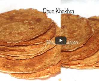 Dosa Khakhra Recipe Video