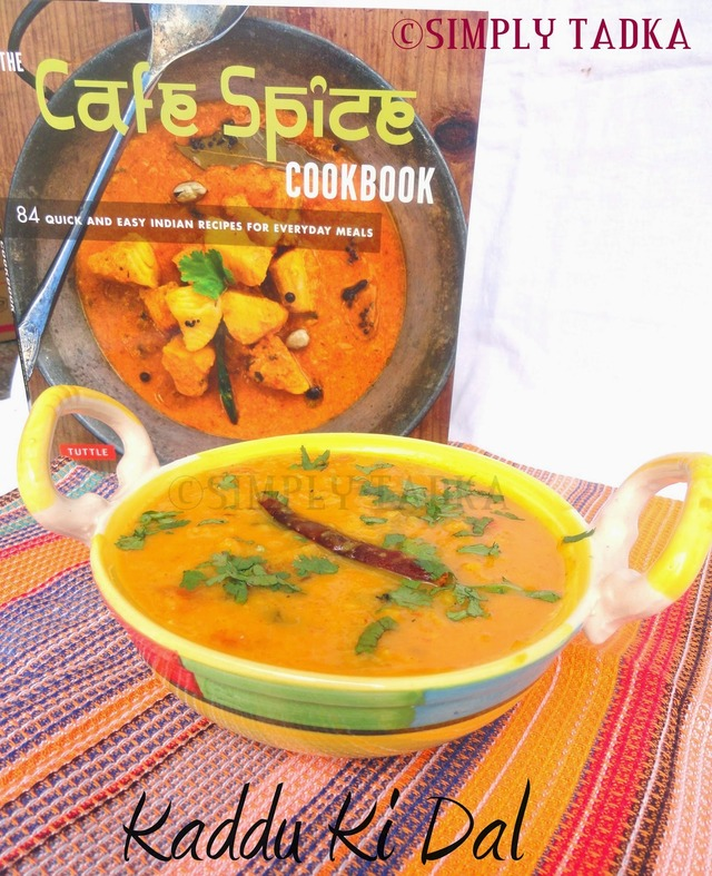Homestyle Dal With Pumpkin by Chef Hari Nayak- Review for The Cafe Spice Cook Book