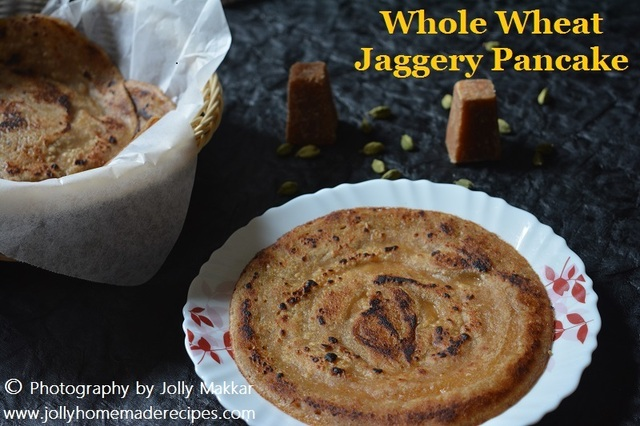 Whole Wheat Jaggery Pancake Recipe, How to make Wheat Jaggery Pancake Recipe