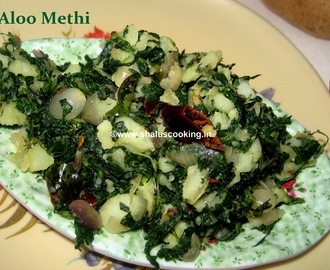 Aloo Methi - Fenugreek Leaves with Potato