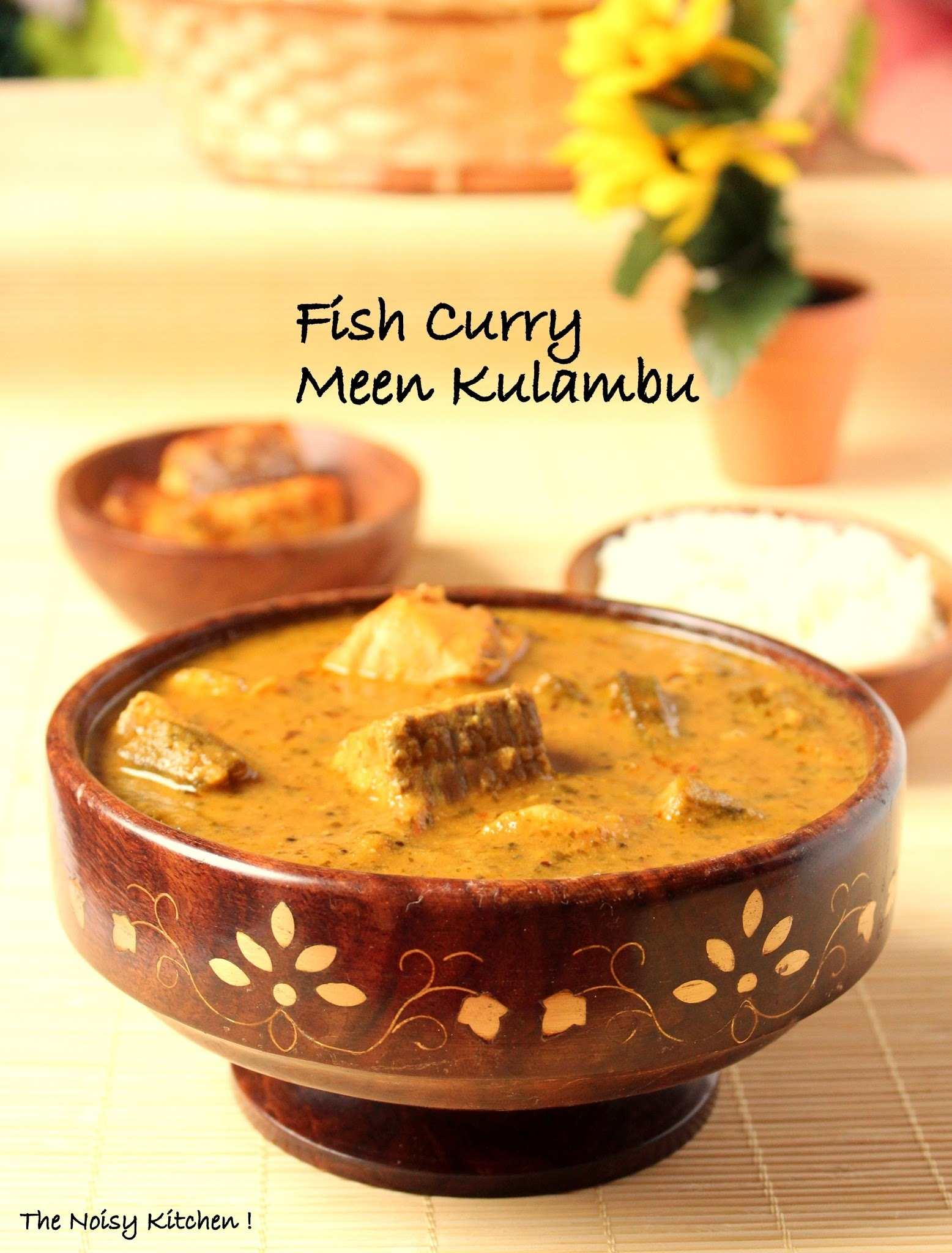 Fish curry - Meen Kulambu