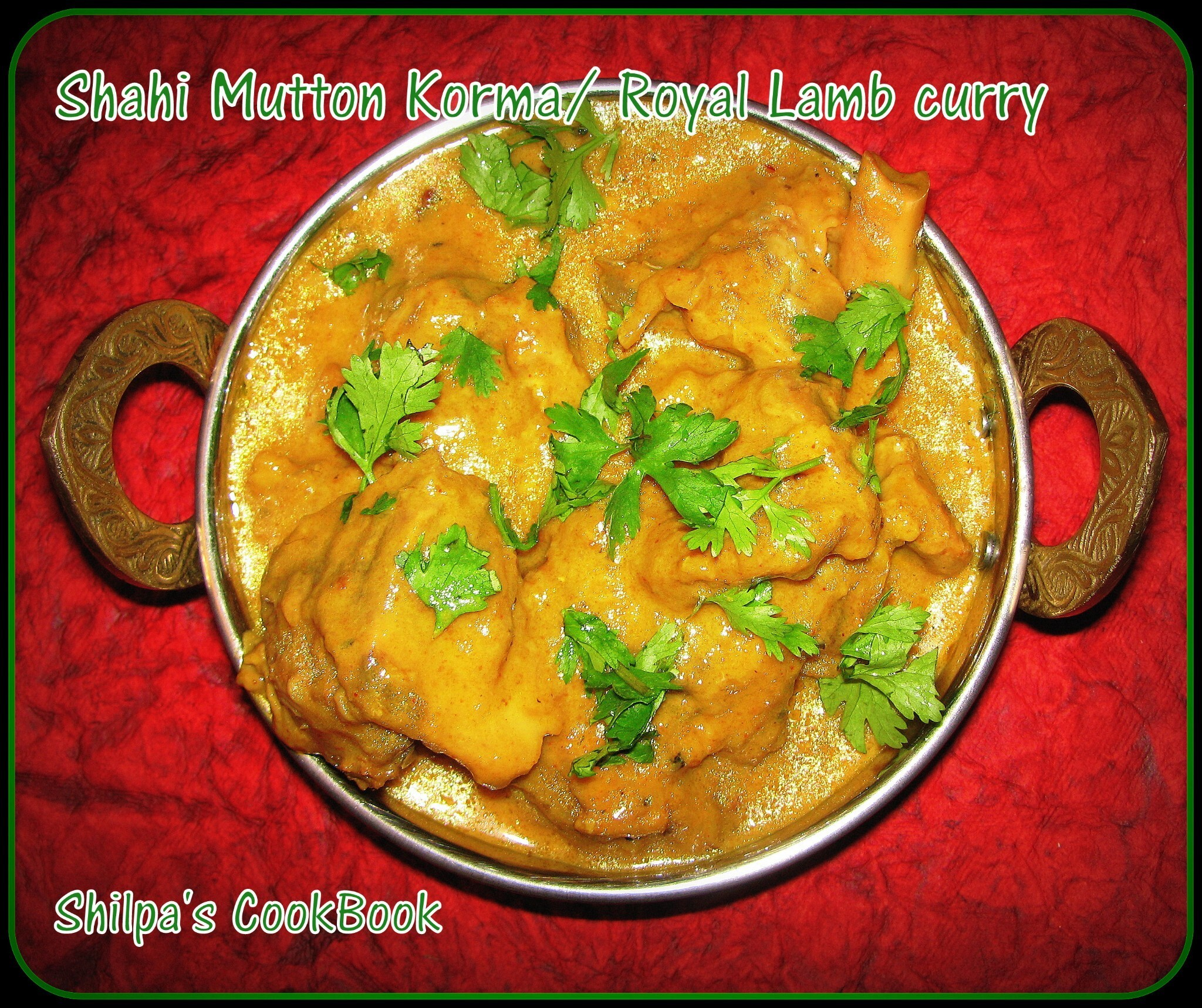 Shahi Mutton Korma or Royal Lamb