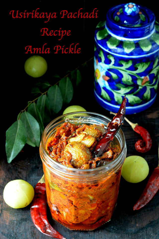Usirikaya Pachadi Recipe | Amla Pickle Andhra Style | Indian Gooseberry Pickle | Usiri Avakaya (Usirikaya Uragaya)