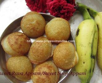Sweet Rava Appam/Sweet Appam with Sooji