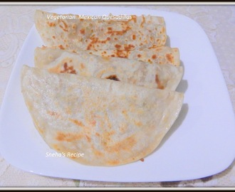 Vegetarian  Mexican Quesadillas
