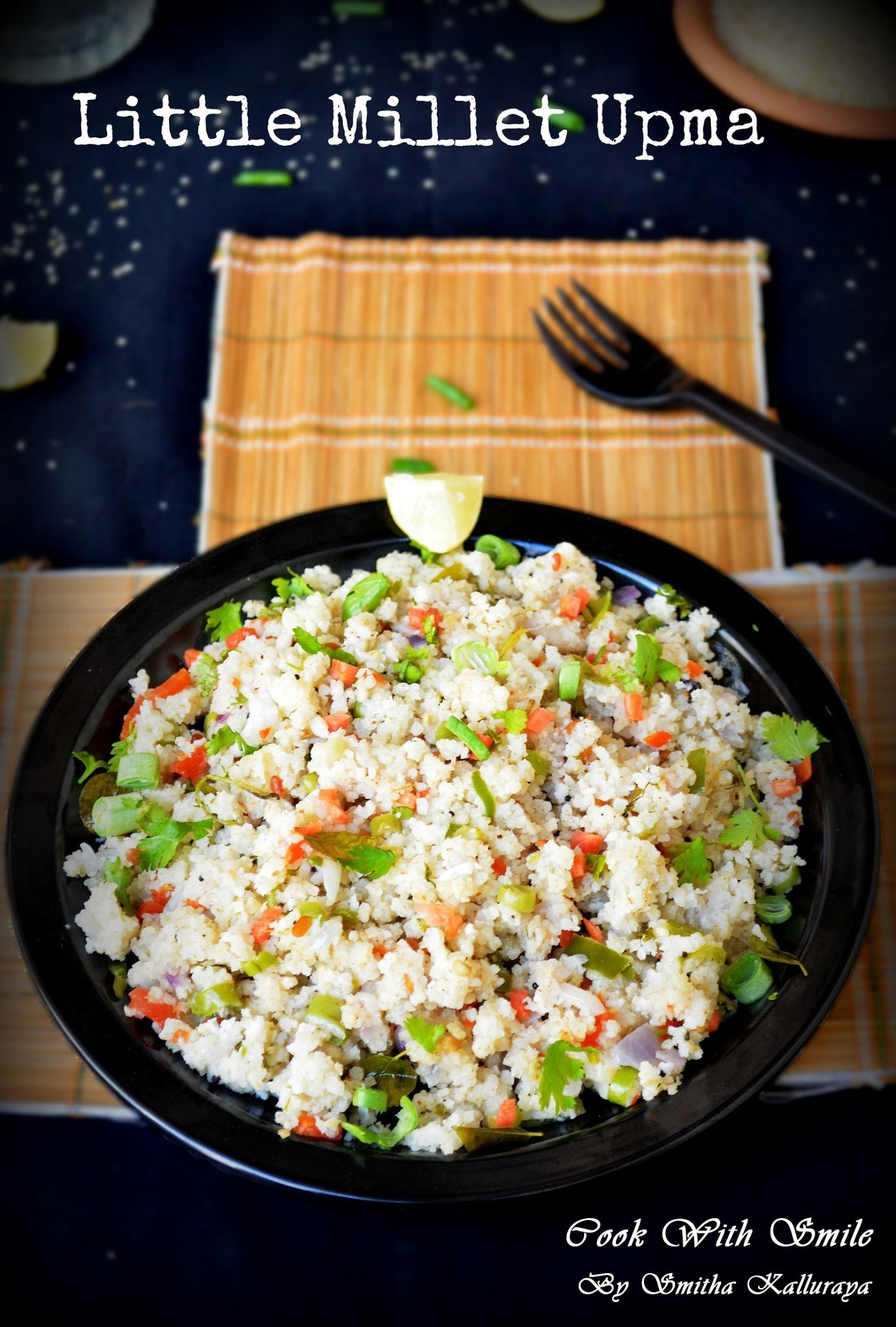 LITTLE MILLET UPMA / SAMAI UPMA - MILLET RECIPES