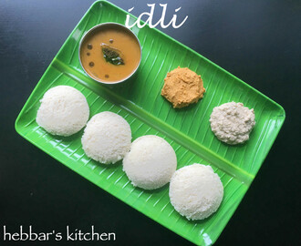 idli recipe | idly with idli rava recipe | soft and spongy idli recipe