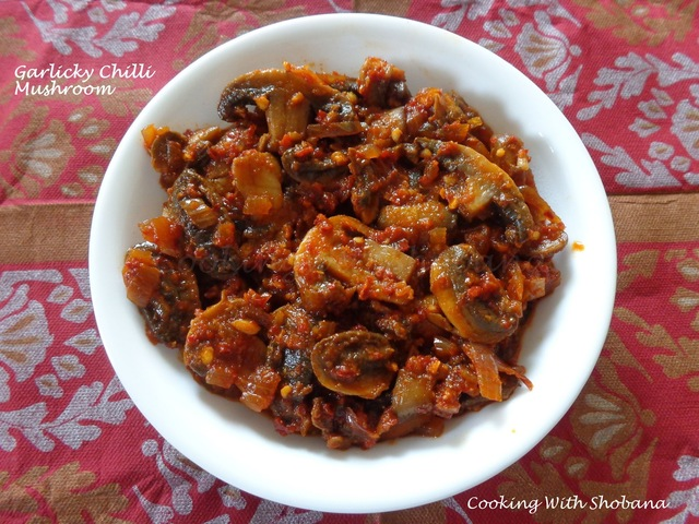 GARLICKY CHILLI MUSHROOMS