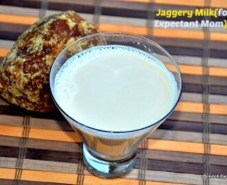 Jaggery Milk(For Expectant Mom)