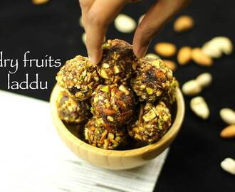 dry fruits laddu recipe | dry fruits ladoo recipe – no sugar, no jaggery