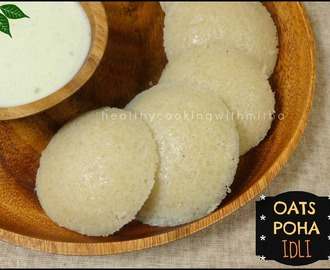 Oats Poha Idli | Oats & Beaten Rice Idlis