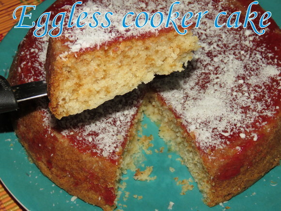 Egg-less Cooker Cake Recipe
