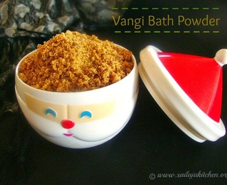 Vangi Bath Powder Recipe / Vaangi Baath Powder Recipe / Vangi Bhath Powder Recipe