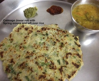 Cabbage jowar roti with spring onions and left over rice