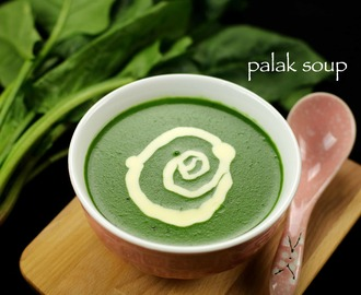palak soup recipe | spinach soup recipe | cream of spinach soup