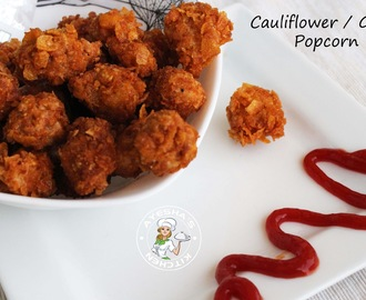 CAULIFLOWER POPCORN - VEG SNACK RECIPES