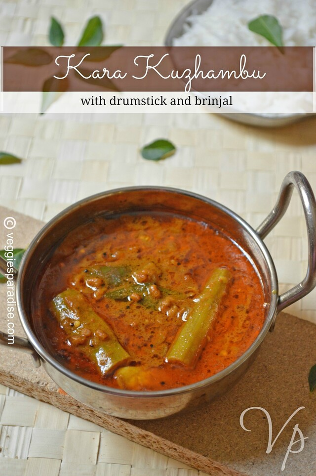 KARA KUZHAMBU RECIPE | KARA KULAMBU WITH DRUMSTICK AND BRINJAL