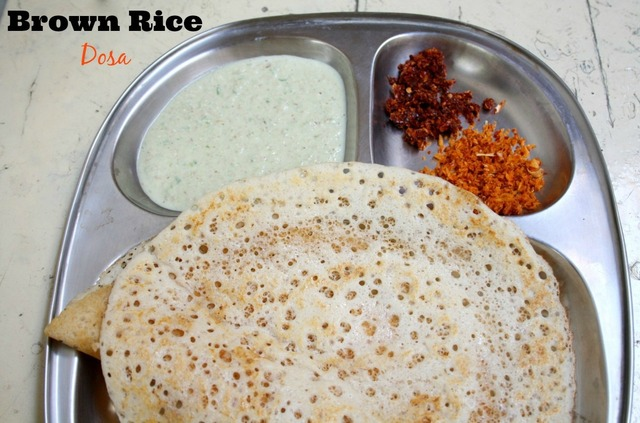 Brown Rice Dosa ~ Healthy Breakfast Recipe