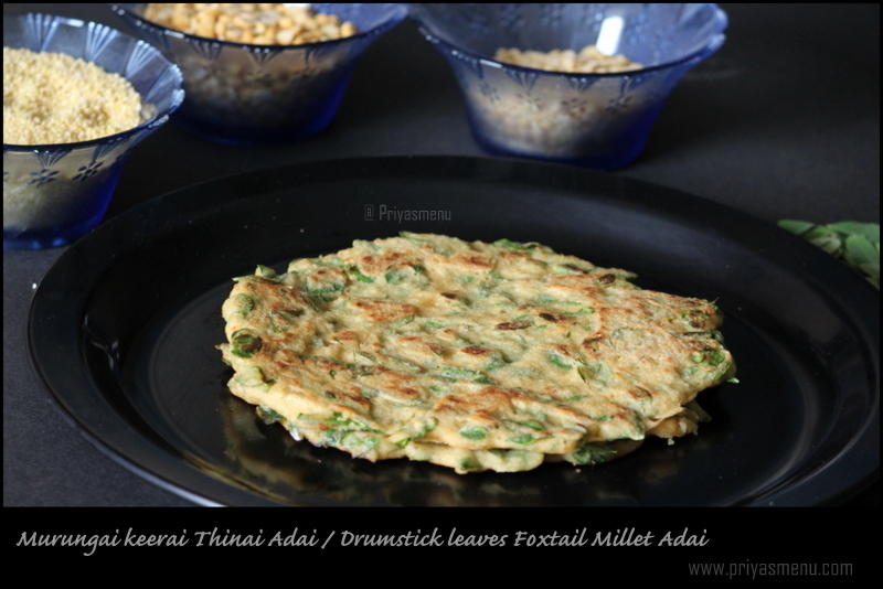 Murungai Keerai Adai using Thinai / Drumctick leaves Adai using Foxtail Millet