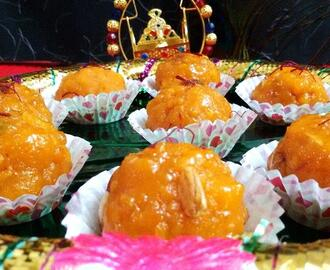 BOONDI LADDU  (INDIAN SWEET ) JANMSHTAMI SPECIAL