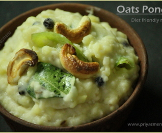 Oats Pongal / Diet Friendly Recipe