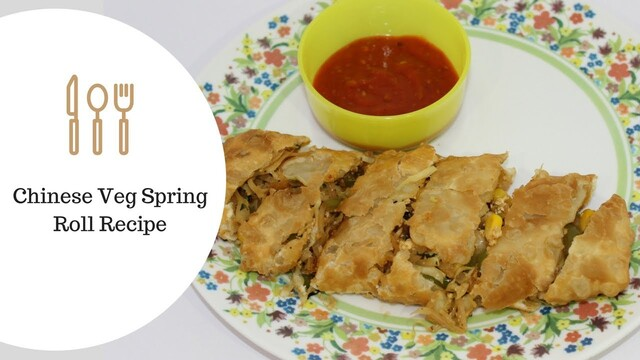 Chinese Veg Spring Roll Recipe by Siddhi Panchal
