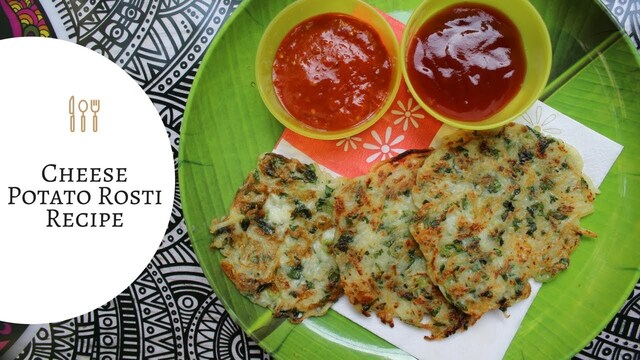 Cheese Potato Rosti Recipe by Siddhi Panchal