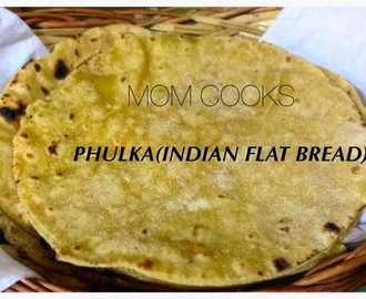 PHULKA(INDIAN FLAT BREAD)